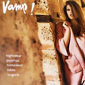 Vamp [nightwear, homewear, beachwear, lingerie]<span>Εταιρικό φυλλάδιο</span>